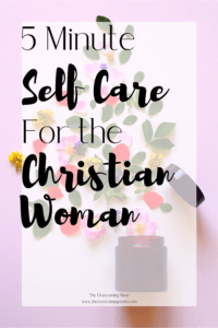 5 Minute Self Care for the Christian Woman Pin