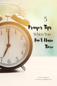 Making time for prayer as a busy mom can be almost impossible! Here I give you 5 prayer tips for the moments where you are out of time!